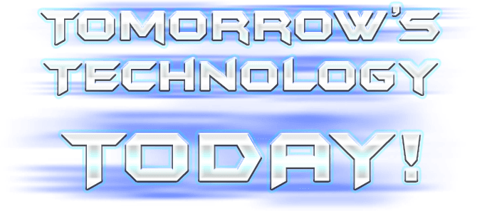 image displays tomorrow's technology today text